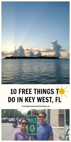 10 Free things to do in Key West, Florida.