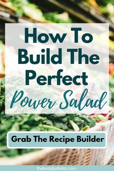Have you ever wondered how to build a salad to make it taste great and fill you up? Create a healthy power salad recipe for easy weeknight dinners. Clean Eating Diet Plan, Healthy Eating Habits, Clean Eating Recipes, Easy Salad Recipes, Easy Healthy Recipes, Vegan Recipes, Macro Nutrition, Diet And Nutrition, Macro Food List