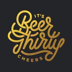 Beer Thirty Print