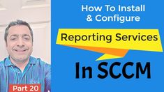 SCCM Tutorial for Beginners:  How To Install & Configure Reporting Services Point in SCCM Technology News, Science And Technology, Sql Server Reporting Services, Microsoft Sql Server, Videos, Youtube, Video Clip, Youtube Movies