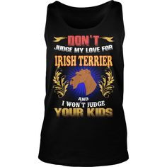 IRISH TERRIER Don't Judge My Love IRISH TERRIER #gift #ideas #Popular #Everything #Videos #Shop #Animals #pets #Architecture #Art #Cars #motorcycles #Celebrities #DIY #crafts #Design #Education #Entertainment #Food #drink #Gardening #Geek #Hair #beauty #Health #fitness #History #Holidays #events #Home decor #Humor #Illustrations #posters #Kids #parenting #Men #Outdoors #Photography #Products #Quotes #Science #nature #Sports #Tattoos #Technology #Travel #Weddings #Women