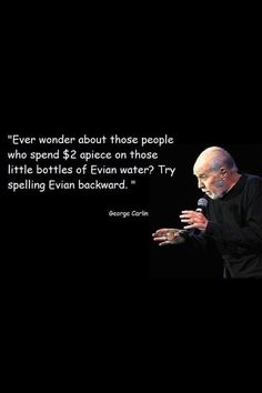 George Carlin Quotes: Spell it backwaards