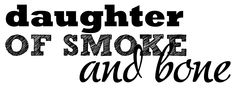 [teaser/review] DAUGHTER OF SMOKE AND BONE SERIES ...