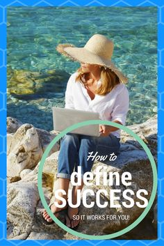 How to define success so it works for you. www.jhmoncrieff.com