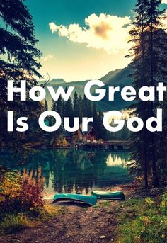 How great is our God
