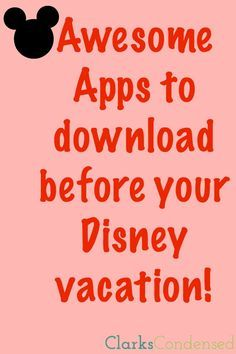 Here are the best apps for Disney World and Disneyland to make your vacation even more magical!