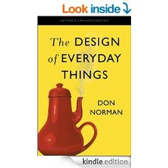 Amazon.com: The Design of Everyday Things: Revised and Expanded Edition eBook: Don Norman: Books