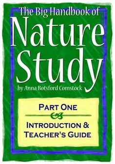 The Big Handbook of Nature Study (Free PDF) & Bird Specific Nature Study Free Resources