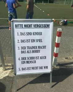 "Rules posted outside a kid's soccer game: ""Please dont' forget! that these are kids that this is a game the coach does this as a volunteer / hobby the referee is also a person this is not the World Cup"" Funny Jokes, Hilarious, Thing 1, Thats The Way, Man Humor, Life Humor, Funny Pins, True Words, Funny Cute"