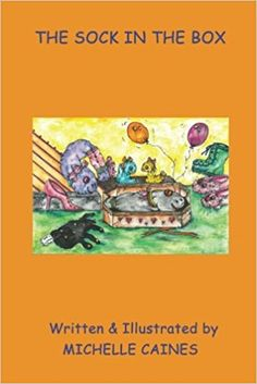 The Sock In The Box: Volume 6 (Adventures Of Odd Sock): Amazon.co.uk: Michelle Caines: 9781546551706: Books