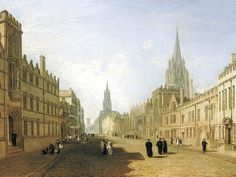 JMW Turner: View of the High Street Oxford in the Ashmolean, Oxford (apparently; couldn't find it)