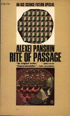 A-016 ALEXEI PANSHIN Rite of Passage (cover by Leo and Diane Dillon; 1968).#