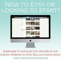Etsy selling webinar or E-book coming soon!