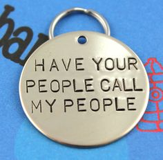 LARGE Dog Tag - Personalized Hand-Stamped Pet Tag - Custom Metal Dog Name Tag - Have Your People Call My People on Etsy, $13.00