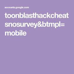toonblasthackcheatsnosurvey&btmpl=mobile Google Sites, Hack Tool, Tools, Instruments
