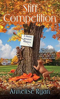 Stiff Competition (A Mattie Winston Mystery Book 7) by Annelise Ryan, 1-26-16
