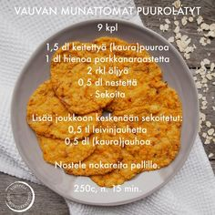 Vauvan munattomat puurolätyt Baby Food Recipes, Cooking Recipes, Healthy Recipes, Baking With Kids, Finger Foods, Kids Meals, Food Inspiration, Food And Drink, Snacks