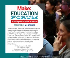Eventbrite - Make: Magazine and Maker Faire presents Make: Education Forum Maker Faire - Friday, September 2018 at New York Hall of Science, Queens, NEW YORK. Maker Faire, Hands On Learning, Student, Science, Activities, Education, World, The World, Onderwijs