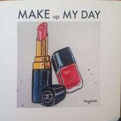 MAKE UP MY DAY// myillustration // mydesign // myart//penandink // watercolours