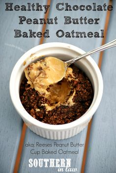 Repinned: Healthy Chocolate Peanut Butter Cup Baked Oatmeal Recipe - Gluten Free, Vegan