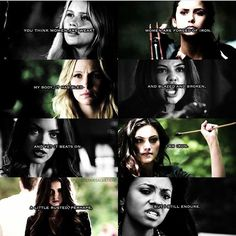 """#TVD The Vampire Diaries Rebekah,Elena,Caroline,Davina,Nora(I think? it looks like it is her),Hayley,Katherine & Bonnie """"You think women are weak? women are forged of Iron. My body, it has bled and blazed and broken, and yet it beats on. I am Iron. A little rusted, perhaps, but I still endure."""""""