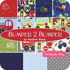 Bumper 2 Bumper Fat Quarter Bundle Heather Rosas for Camelot Cottons