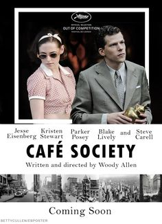 Café Society - July 15th