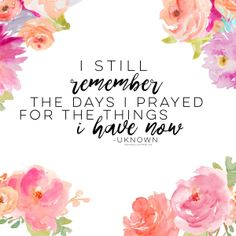 I still remember the days I prayed for the things I have now | DEVOTIONAL | Anna…