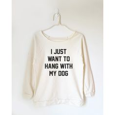 I Just Want to Hang With My Dog Shirt Teen Funny Quote Teen Tshirt... (€17) ❤ liked on Polyvore featuring tops, black, sweatshirts, women's clothing, dog shirts, dog print shirt, dog top, check pattern shirt and checked shirt