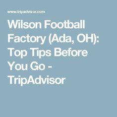 Wilson Football Factory (Ada, OH): Top Tips Before You Go - TripAdvisor