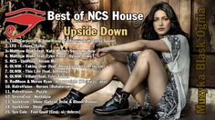 Upside Down - Best of 2017 NCS House