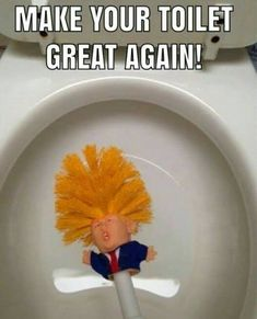 A New Zealand Etsy shop wants to make toilet bowls clean again and is selling a Donald Trump toilet brush for all your bathroom cleaning needs. Donald Trump, Memes Trump, Toilet Memes, Funny Memes, Hilarious, Fun Funny, Funny Quotes, Toilet Brush, Co Working