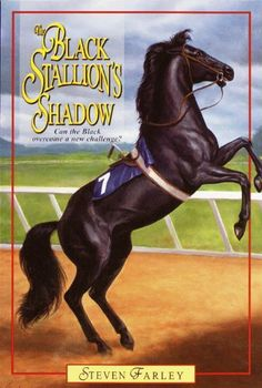 Black Stallion's Shadow by Steven Farley. $4.18. Publisher: Random House Books for Young Readers (February 29, 2012). Author: Steven Farley. 192 pages
