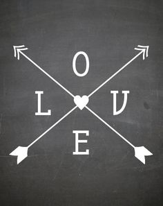 Typography Print - CHALKBOARD Print with arrows the word LOVE and a heart - Nursery Art  - Wedding Art -  Size 8x10 on Etsy, $14.98