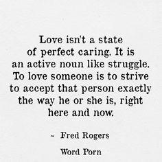 Love is an active noun...