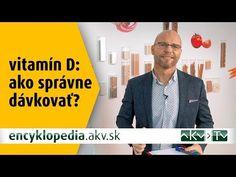 Vitamín D – ako správne dávkovať? Best Youtubers, Asana, Science, Celebrities, Watch, Friends, Amigos, Celebs, Clock