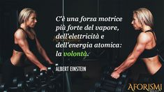 C'è una forza motrice più forte del vapore, dell'elettricità e dell'energia atomica: la volontà. [There is a driving force more powerful than steam, electricity and atomic energy: the will.] Workout Songs, Gym Workouts, Competition Quotes, Poster Competition, Fitness Quotes Women, Gym Motivation Quotes, Motivation Success, Fit Girls Guide, Learn Yoga