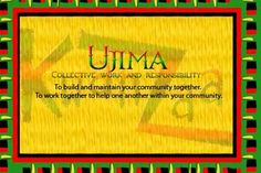 Today is the third day of Kwanzaa represented by the principle of Ujima collective work and responsibility reminds us of our obligation to the past, present and future, and that we have a role to play in the community, society, and world.
