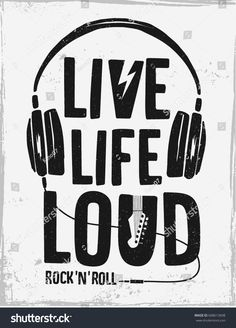 Rock festival poster. Rock and Roll sign. Live life loud Slogan graphic for t shirt. Rock And Roll Sign, Rock N Roll, Retro Helmet, Rock Festivals, Festival Posters, Living Room Art, Slogan, Live Life, Youth
