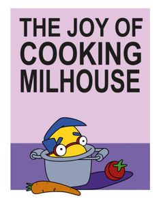 The Joy of Cooking Milhouse, The Simpsons: Treehouse of Horror