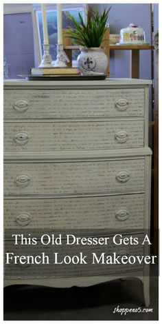 This Old Dresser Gets A French Look Makeover