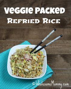 Veggie Packed Refried Rice from WholesomeMommy.com For this meal plan skip the radishes to keep it more budget friendly.