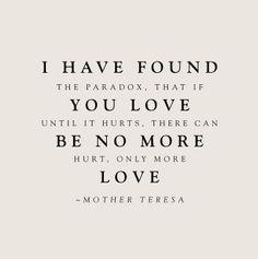 Mother Teresa. I love this feeling.