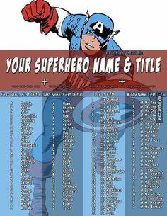 Your superhero name and title. Superhero name generator. Mine is: Courageous Bolt, The marksman of the trees (sounds kinda like the lorax) Superhero Classroom, Superhero Party, Superhero School, Funny Name Generator, Super Hero Name Generator, Title Generator, Warrior Name Generator, The Marksman, Funny Names