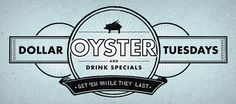 Foreign and Domestic $1 oysters on Tuesday night