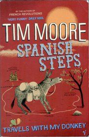 Spanish Steps - Travels With My Donkey by Tim Moore.