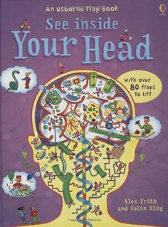 Your Head (See Inside) (Usborne See Inside): Amazon.co.uk: Alex Frith, Colin King: 9780746087299: Books