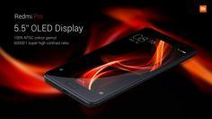 Xiaomi Redmi Pro ήρθε με οθόνη 5.5″ FHD OLED!