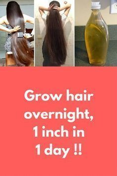 Grow hair overnight, 1 inch in 1 day !! In this article I will share with you How to grow your hair overnight, faster and longer. Grow your Hair 1 inch in 1 day. A Magical Formula to Grow your Hair Super fast, 100% Guaranteed Result. For this you will nee