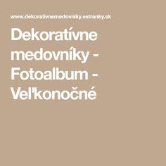 Dekoratívne medovníky - Fotoalbum - Veľkonočné